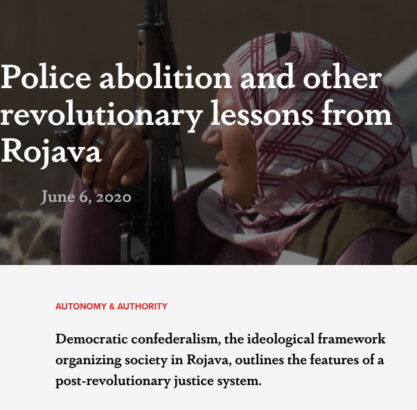 Police abolition and other revolutionary lessons from Rojava