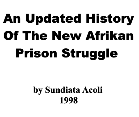 An Updated History of the New Afrikan Prison Struggle