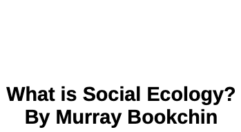 What is Social Ecology?