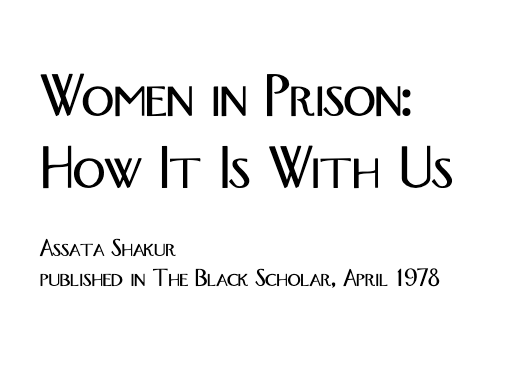 Women in Prison: How It Is With Us