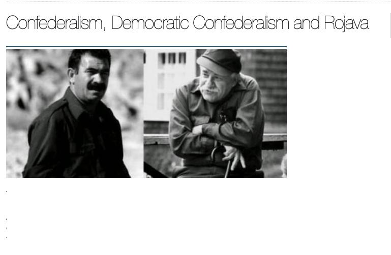 Confederalism, Democratic Confederalism and Rojava