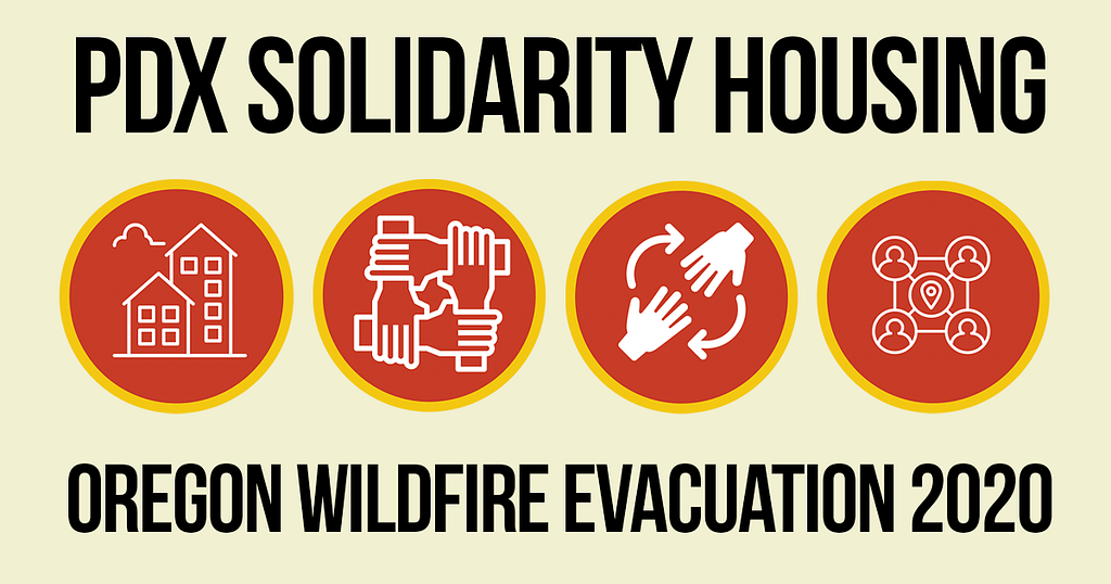 PDX Solidarity Housing | Oregon Wildfire Evacuation 2020
