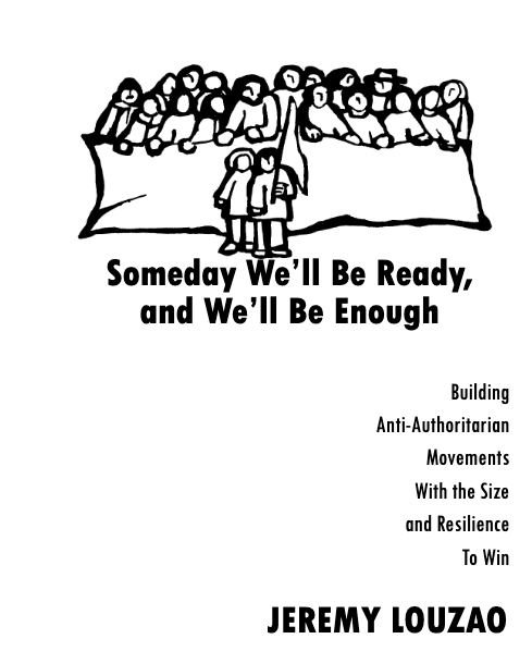 Someday We'll Be Ready, and We'll Be Enough