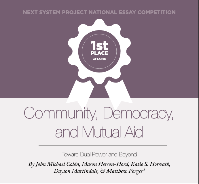 Community Democracy & Mutual Aid: Towards Dual Power & Beyond