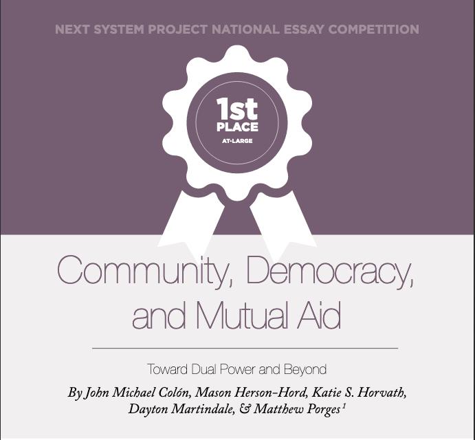 Community Democracy & Mutual Aid: Towards Dual Power & Beyond