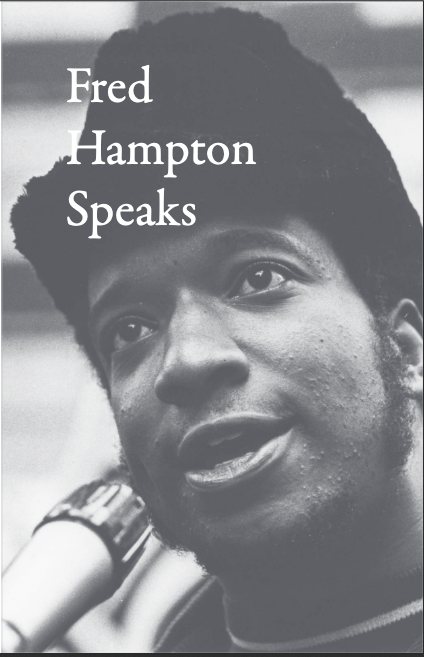 Fred Hampton Speaks